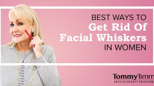 Best Ways To Get Rid Of Facial Whiskers In Women-min
