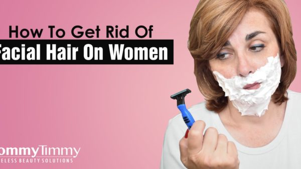 How To Get Rid Of Facial Hair On Women-min