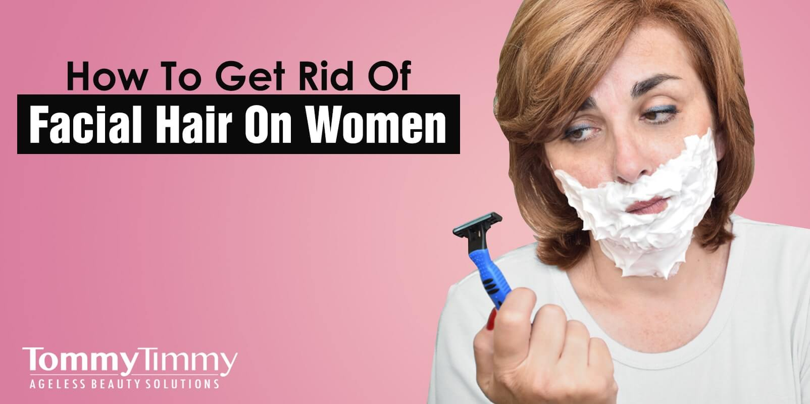 How To Get Rid Of Facial Hair On Women