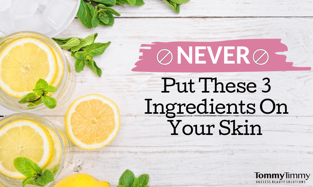 🚫Never Put These 3 Natural Ingredients On Your Skin🚫