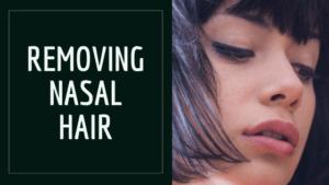 Remove Nasal Hair
