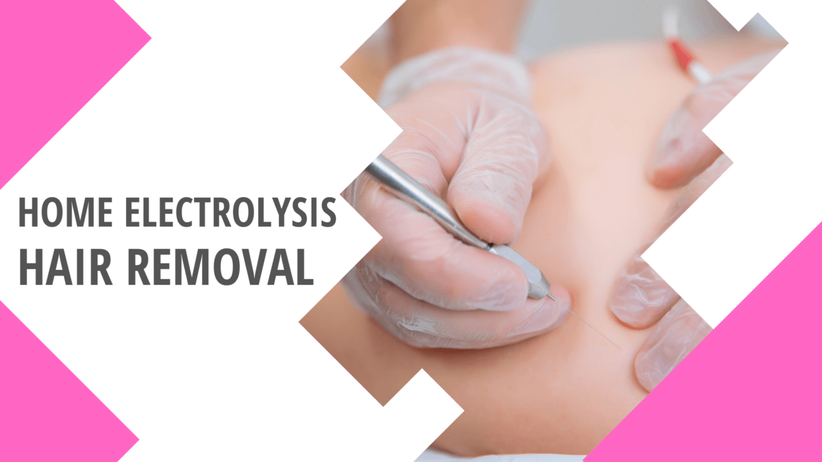 Home Electrolysis Hair Removal