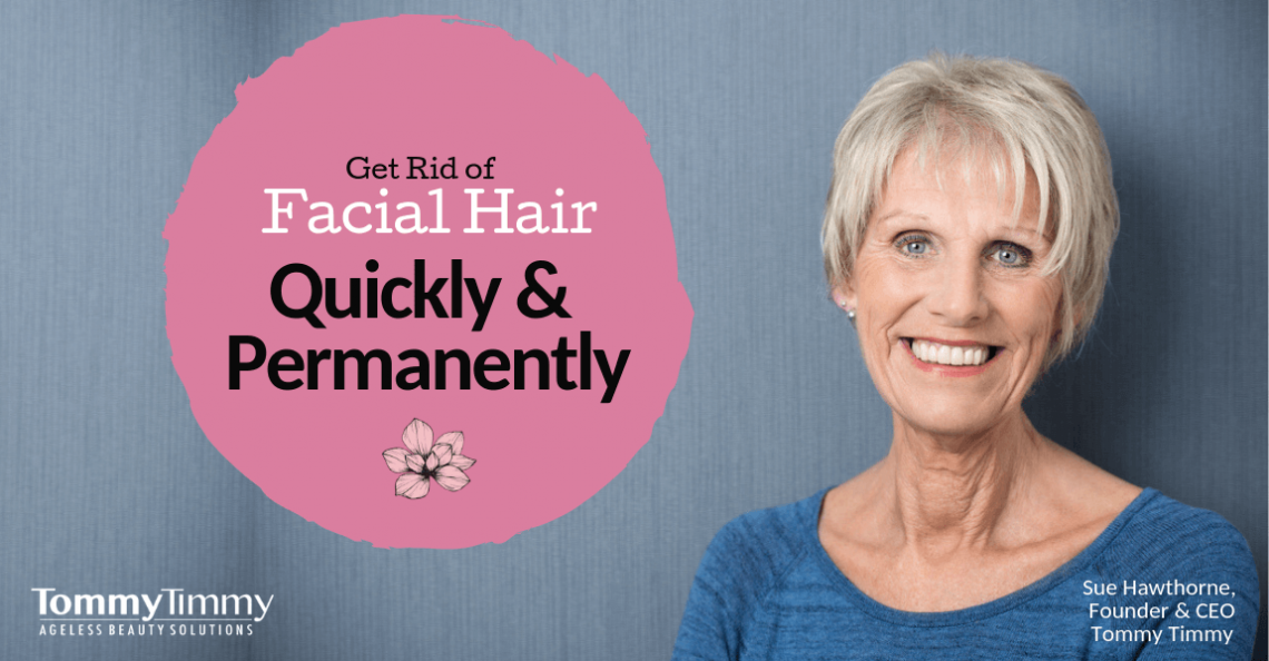 Get rid of facial hair quickly and permanently