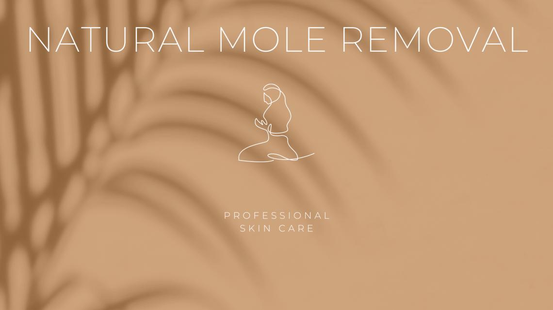 Natural Mole Removal