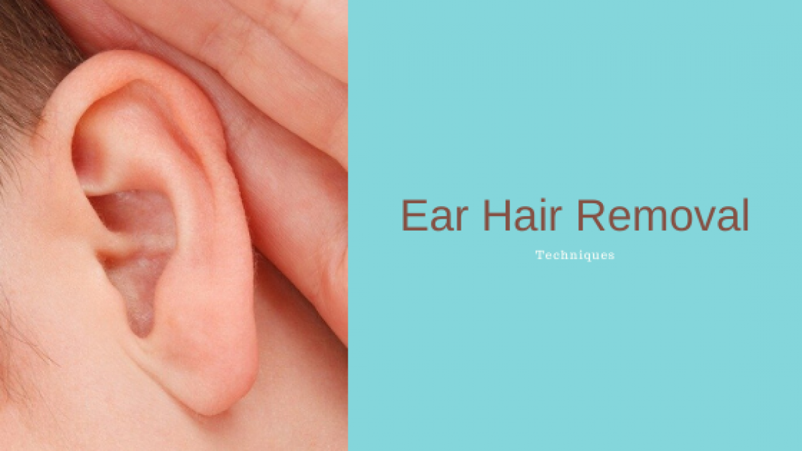 Remove Ear Hair