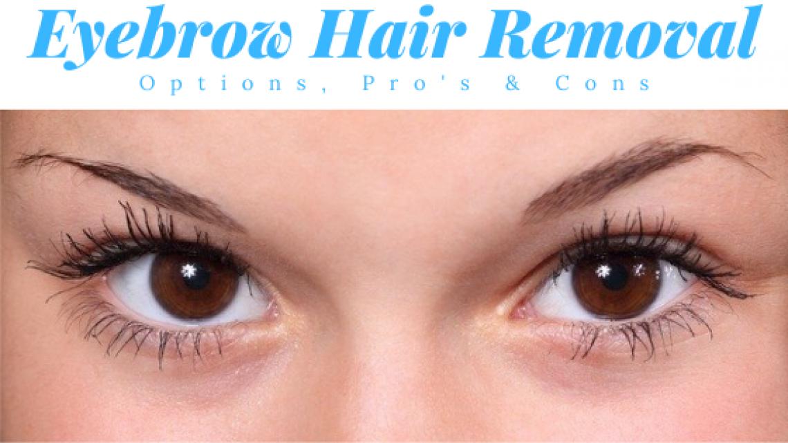 Eyebrow Hair Removal